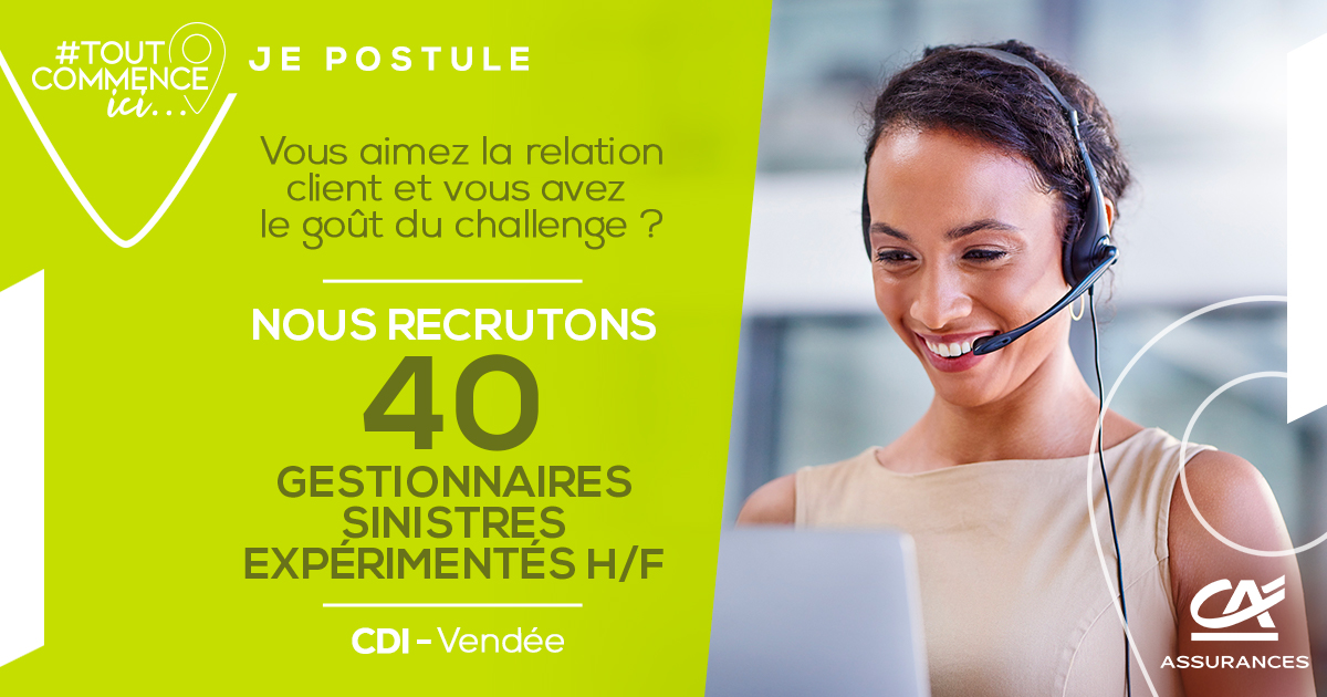 Nous recrutons 40 gestionnaires sinistres (H/F) !